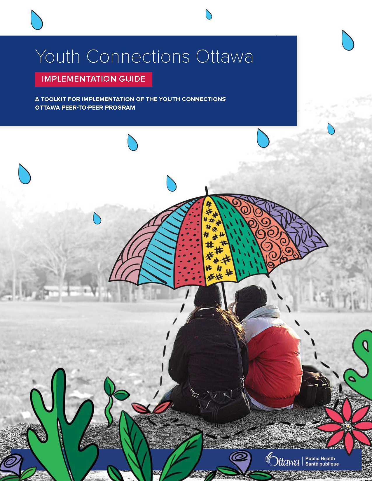 The cover image of the Youth Connection Ottawa Toolkit. Two people are sitting under a large umbrella with cartoon droplets falling on them